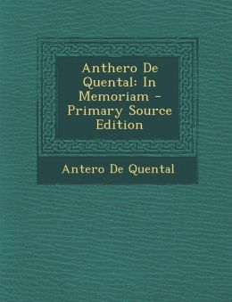 Anthero De Quental: In Memoriam - Primary Source Edition
