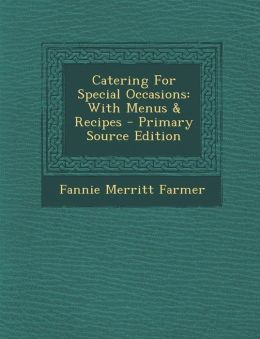 Catering For Special Occasions: With Menus & Recipes