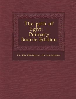The Path of Light; - Primary Source Edition