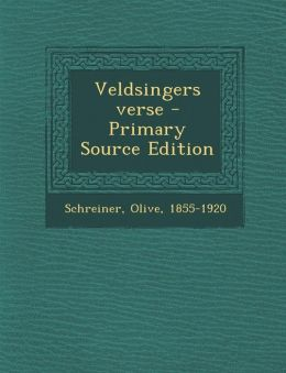 Veldsingers verse - Primary Source Edition