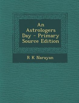 An Astrologers Day - Primary Source Edition