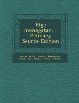 Eiga Monogatari - Primary Source Edition