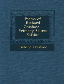 Poems of Richard Crashaw - Primary Source Edition