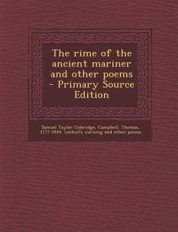 The rime of the ancient mariner and other poems - Primary Source Edition