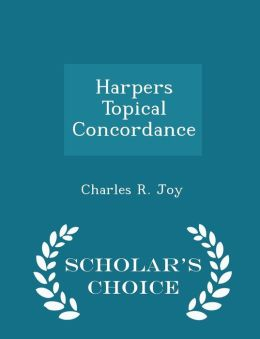Harpers Topical Concordance
