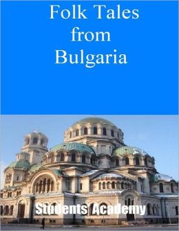 Folk Tales from Bulgaria