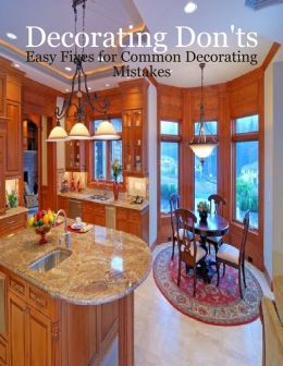 Decorating Don'ts - Easy Fixes for Common Decorating Mistakes