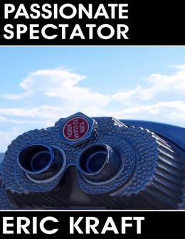 Passionate Spectator