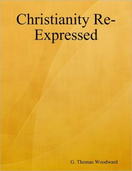 Christianity Re-Expressed