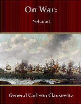 On War: Volume I