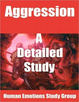 Aggression: A Detailed Study