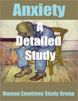 Anxiety: A Detailed Study