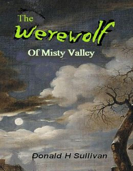 The Werewolf of Misty Valley