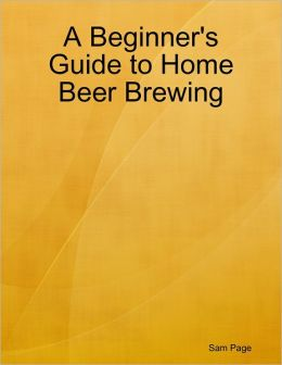 A Beginner's Guide to Home Beer Brewing