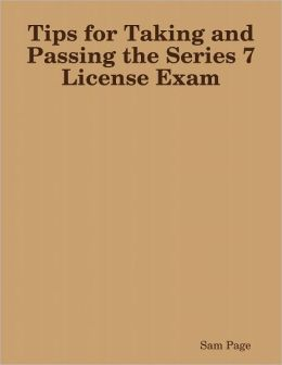 Tips for Taking and Passing the Series 7 License Exam