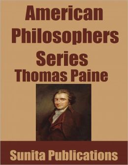 American Philosophers Series: Thomas Paine