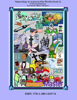 Numerology in Action in Our World (eBook 2)