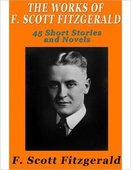 F Scott Fitzgerald Books The Works of F. Scott ...