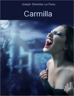 Carmilla (Illustrated)