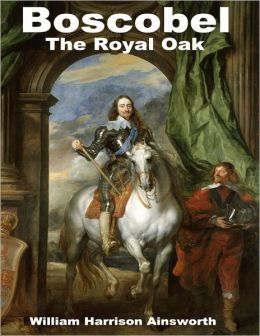 Boscobel: The Royal Oak