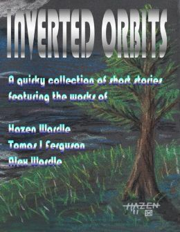 Inverted Orbits - A Quirky Collection of Short Stories
