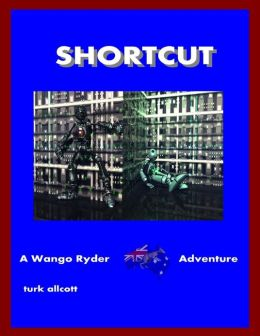 Shortcut: A Wango Ryder Adventure