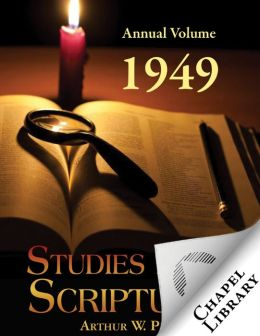 Studies in the Scriptures - Annual Volume 1949