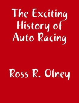 The Exciting History of Auto Racing