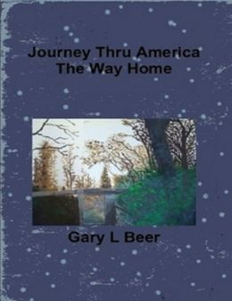 Journey Thru America - The Way Home