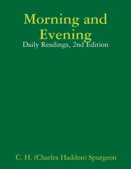 Morning and Evening: Daily Readings, 2nd Edition