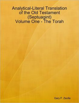 Analytical-Literal Translation of the Old Testament (Septuagint) - Volume One - The Torah (ePUB)