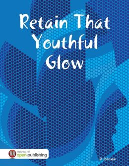 Retain That Youthful Glow
