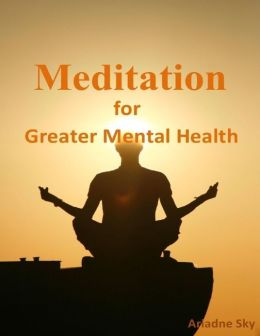 Meditation for Greater Mental Health