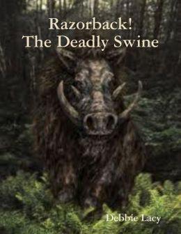 Razorback! The Deadly Swine