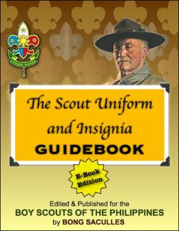 The Scout Uniform and Insignia Guidebook: E-Book Edition