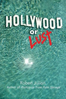 Hollywood or Lust