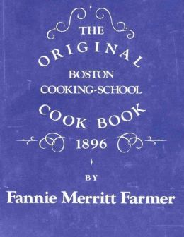 The Boston Cooking-School Cookbook