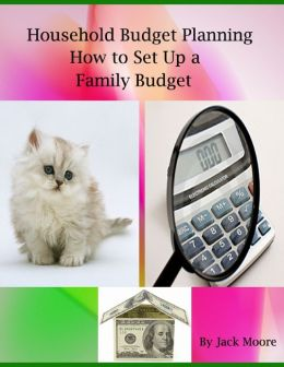 Household Budget Planning - How to Set Up a Family Budget