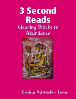 3 Second Reads: Clearing Blocks to Abundance