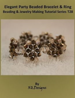 Elegant Party Beaded Bracelet & Ring Beading & Jewelry Making Tutorial Series T28