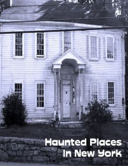 Haunted Places In New York