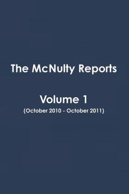 The McNulty Reports, Volume 1