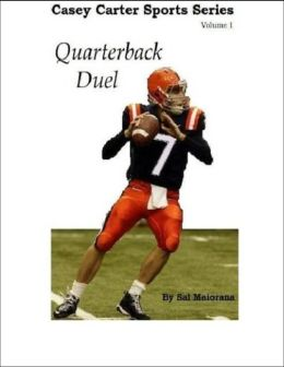 Quarterback Duel : Casey Carter Sports Series : Volume 1