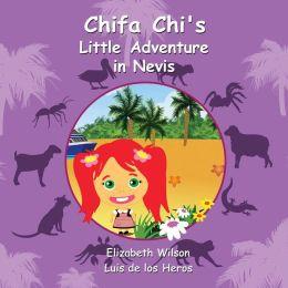 Chifa Chi's Little Adventure in Nevis