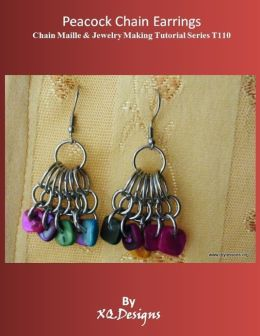 Peacock Chain Earrings Chain Maille & Jewelry Making Tutorial Series T110