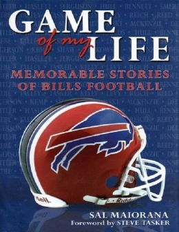 Game of My Life : Memorable Stories of Bills Football