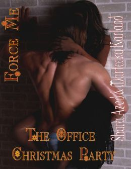 Force Me - The Office Christmas Party