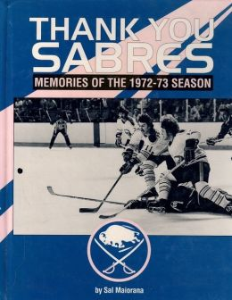 Thank You Sabres : Memories of the 1972-73 Season