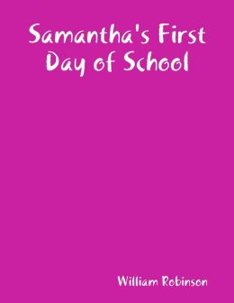 Samantha's First Day of School