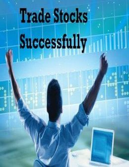 Trade Stocks Successfully